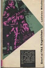 Mňačko: Smrt si říká Engelchen, 1962