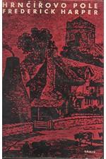 Harper: Hrnčířovo pole, 1961