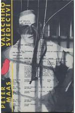 Maas: Valachiho svědectví, 1987
