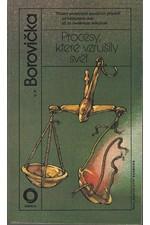 Borovička: Procesy, které vzrušily svět : 13 proslulých soudních případů od biblických dob až po nedávnou minulost, 1989