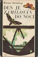 Steinberg: Den je zamilován do noci, 1976