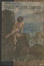 Dumas: Hrabě Monte Christo, díl  1., 1919