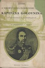 Frajerman: Život a neobyčejná dobrodružství kapitána Golovnina, cestovatele a mořeplavce, 1951
