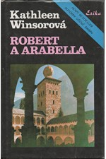 Winsor: Robert a Arabella, 1991