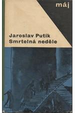 Putík: Smrtelná neděle, 1967