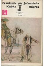Kubka: Romance o Ječmínkovi. 2. [díl], Ječmínkův návrat, 1974