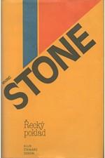 Stone: Řecký poklad : [román o H. Schliemannovi], 1981