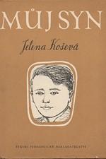 Koševaja: Můj syn, 1958