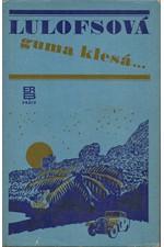 Lulofs: Guma klesá, 1972
