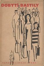 Cayatte: Dobytí Bastily : Román, 1965