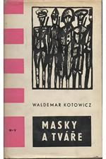 Kotowicz: Masky a tváře, 1967