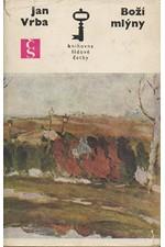 Vrba: Boží mlýny : Chodský román, 1970