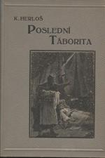 Herloßsohn: Poslední Táborita : Historický román, 1925