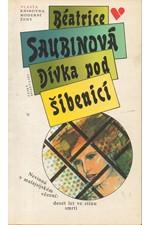 Saubin: Dívka pod šibenicí, 1993