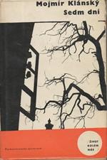 Klánský: Sedm dní, 1963