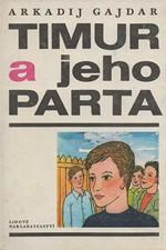 Gajdar: Timur a jeho parta, 1977