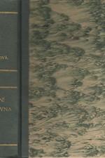 Hay: Zimní královna : Román nešťastné Alžběty Stuartovny, kněžny falcké a české královny, 1932