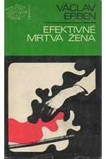 Erben: Efektivně mrtvá žena, 1970