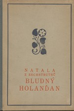 Eschstruth: Bludný Holanďan, 1927