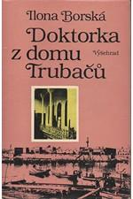 Borská: Doktorka z domu Trubačů, 1984