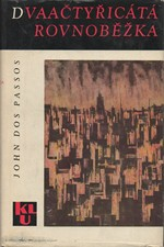 Dos Passos: Dvaačtyřicátá rovnoběžka, 1964