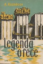 Kuznecov: Legenda o řece : Zápisky mladého chlapce : Pro odb. učiliště a učňovské školy, 1962