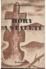 Olbracht: Hory a staletí, 1945