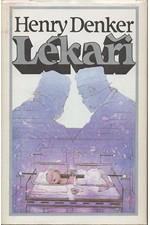 Denker: Lékaři, 1984