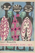 Hanzlík: Záhada jezera Tanu-Ten, 1968