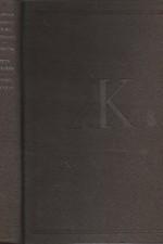 France: Kniha přítelova ; Petr Noziere ; Petříček ; Život v květu, 1953
