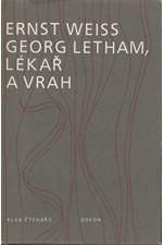 Weiss: Georg Letham, lékař a vrah, 1985
