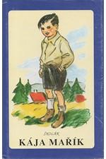 Háj: Školák Kája Mařík, díl  1. - 2., 1991