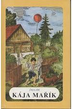 Háj: Školák Kája Mařík, díl  3. - 4., 1991