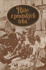 Světlá: Růže z pražských trhů, 1981