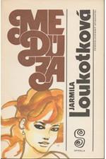 Loukotková: Medúza, 1991