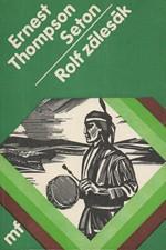Seton: Rolf Zálesák, 1984