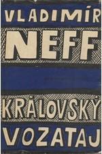 Neff: Královský vozataj, 1963