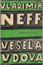 Neff: Veselá vdova, 1962