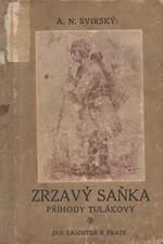 Svirskij: Zrzavý Saňka : Příhody tulákovy, 1916