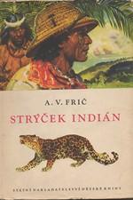 Frič: Strýček Indián, 1965