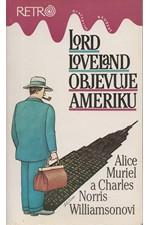 Williamson: Lord Loveland objevuje Ameriku : román z anglo-americké společnosti, 1993