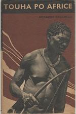 Bacchelli: Touha po Africe, 1941
