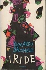 Bacchelli: Iride, 1976