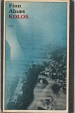 Alnaes: Kolos : Rukopis Braga Bragessona, 1982