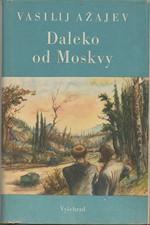 Ažajev: Daleko od Moskvy, 1952