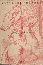 Kubín: Zlatodol pohádek : Souborného vydání pohádek. Díl I, 1948