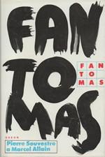 Souvestre: Fantomas: Fantomas * Noční fiakr * Červená vosa, 1991