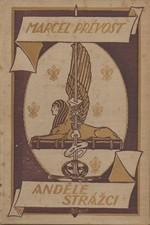 Prévost: Andělé strážci : Rom., 1924