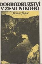 Foglar: Dobrodružství v Zemi nikoho, 1990