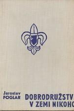 Foglar: Dobrodružství v Zemi nikoho, 1969